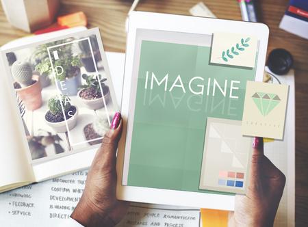 visualise: Imagine Creativity Imagination Thinking Concept
