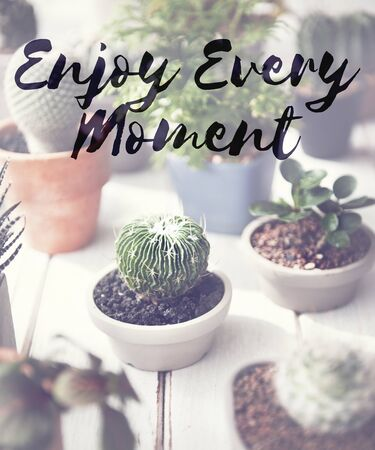 love life: Enjoy Every Moment Life happiness Love live Concept