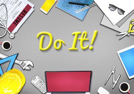 proactive: Do it! Motivation Encourage Proactive Concept