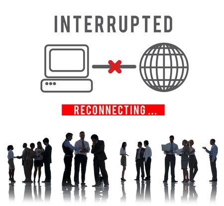 interrupted: Interrupted Change Break Blocks Effect Fail Stop Concept