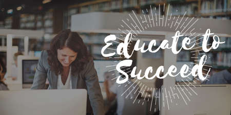 succeed: Educate to Succeed Learn Knowledge Education Learning Concept