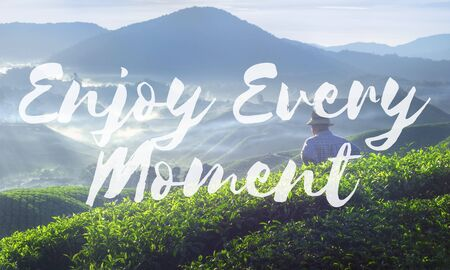 Enjoy Every Moment Life happiness Love live Concept Stock Photo