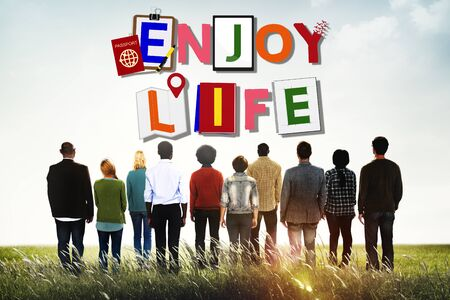 enjoy life: Enjoy Life Fun Happiness Relaxation Concept