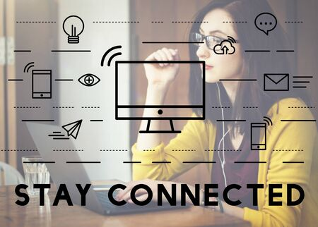 stay home work: Stay Connected Communication Connection Media Concept