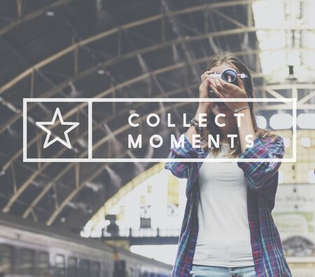 capture: Capture Collect Moments Not Things Experience Concept