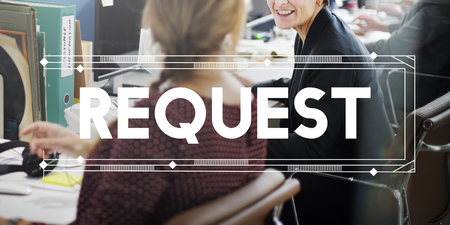 in demand: Request Require Want Demand Deside Concept