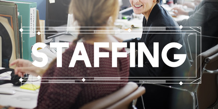 staffing: Staffing Company Employee Human Resources Concept
