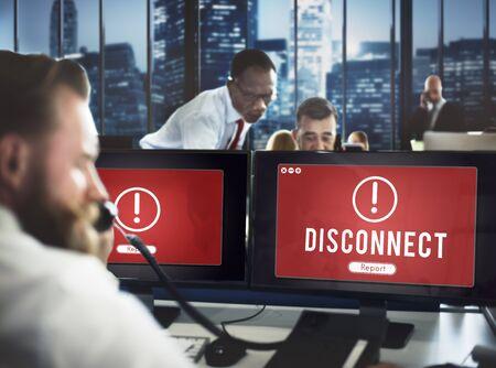 disconnect: Disconnect Network Problem Technology Software Concept