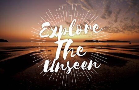 unseen: Explore the Unseen Journey Trip Destination Traveling Adventure Concept Stock Photo