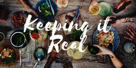 keep: Keeping It Real Ideas Believe Choice Lifestyle Concept