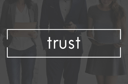 trustworthy: Trust Dependable Reliable Thruthful Trustworthy Concept