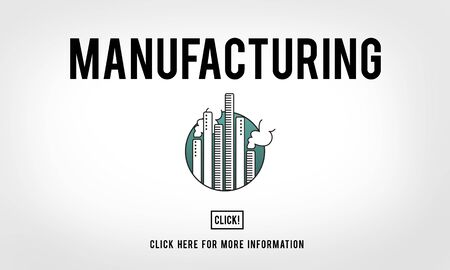 produce: Manufacturing Invent Assembly Business Produce Concept