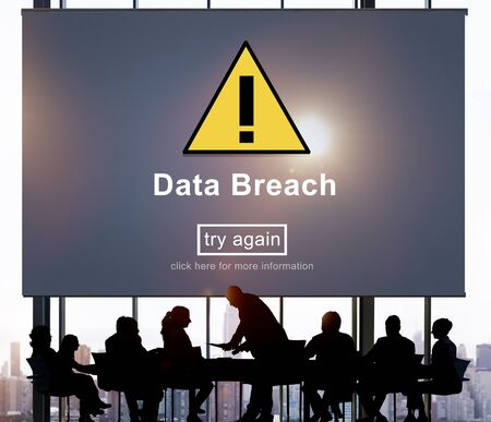 breach: Data Breach Unsecured Warning Sign Concept