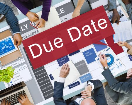 the anticipation: Due Date Appointment Deadline Time Anticipation Concept