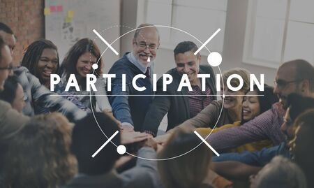 participation: Participation Cooperation Participate Share Togetherness Concept