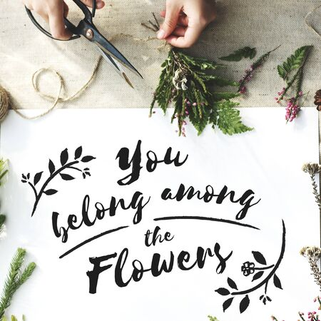 among: You Belong Among The Flowers Decoration Concept Stock Photo