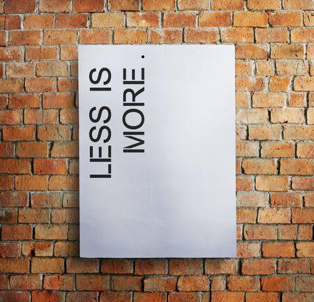 less: Less is More Minimal Simplicity Easiness Plainness Concept