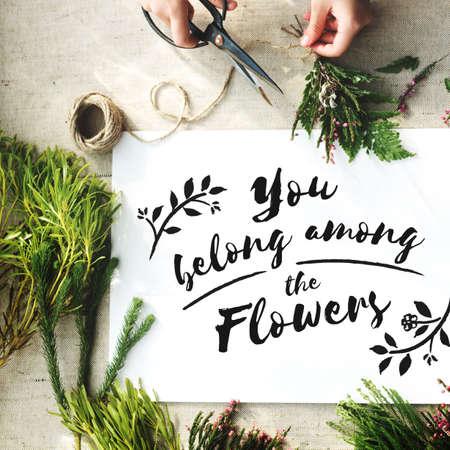 belong: You Belong Among The Flowers Decoration Concept Stock Photo
