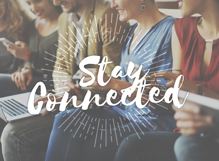 to stay: Stay Connected Friendship Internet Relationship Concept