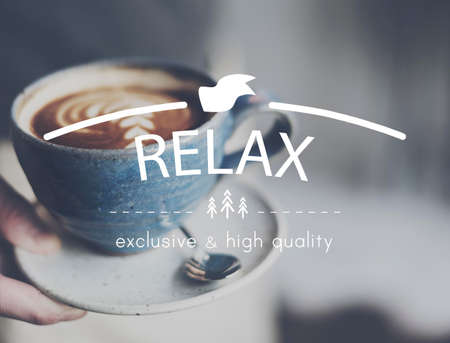 caffeinated: Relax Relaxation Rest Chill Peace Vacation Life Concept