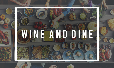 dine: Wine And Dine Meal Food Concept Stock Photo