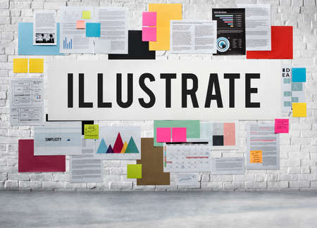 illustrate: Illustrate Illustration Illustrative Design Imagine Concept