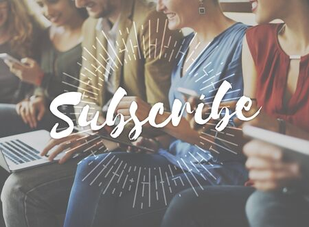 subscribing: Subscribe Communication Marketing Membership Concept