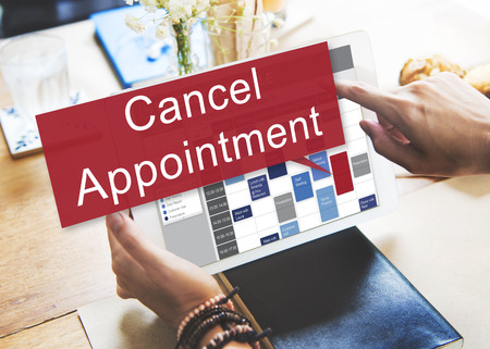 appointing: Cancel Cancellation Appiontment Postpone Concept