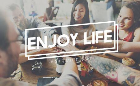 enjoyment: Enjoy Life Enjoyment Happiness Joy Concept