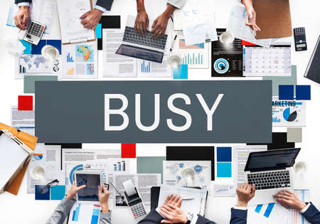 unavailable: Busy Overload Working Hardworking Concept