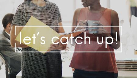 catch up: Lets Catch Up Keep Up Standard Quality Goal Motivation Concept