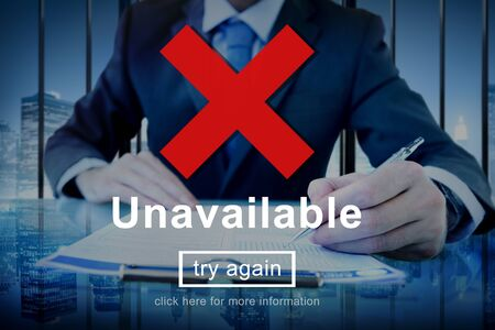 foreclosed: Unavailable Closed Blocked Secured Try Again Concept