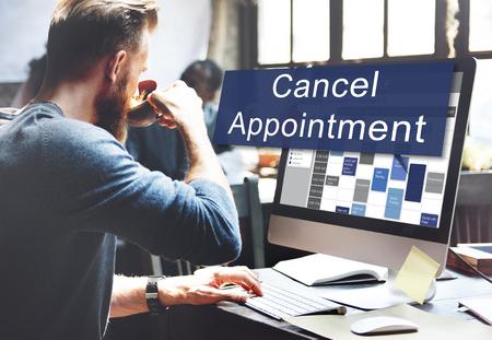 cancellation: Cancel Cancellation Appiontment Postpone Concept