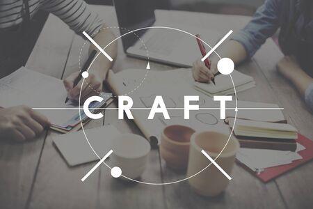 communication capability: Craft Craftmanship Art Handcraft Handmade Skilled Talent Concept Stock Photo