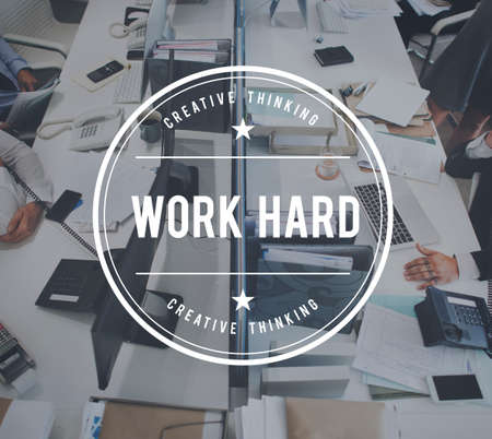 efficiently: Work Hard Overload Working Commitment Concept