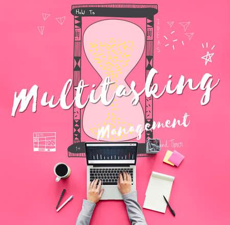 multitask: Multitasking Multitask Management Planning Efficency Concept