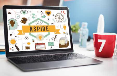 aspiration: Aspire Aspiration Ambition Desire Goal Hope Concept