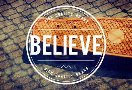 believe: Believe Faith Hope Ideas Imagination Inspiration Concept Foto de archivo