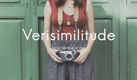 true: Verisimilitude True Realistic Credible Concept Stock Photo