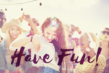 have fun: Have Fun Enjoy Entertainment Happiness Hobbies Concept