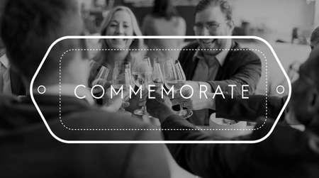 commemorate: Commemorate Celebrate Good Times Achievement Concept