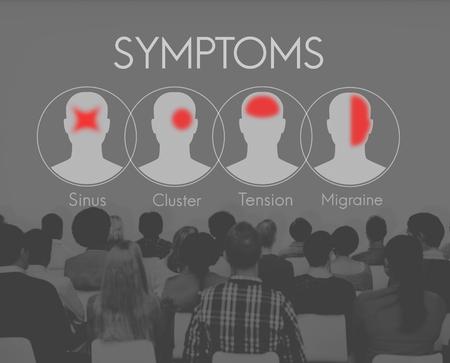 sickness: Symptoms Illness Sickness Healthcare Headache Concept
