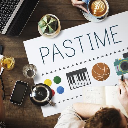 hobbies: Pastime Pleasure Passion Activity Hobbies Interest Concept