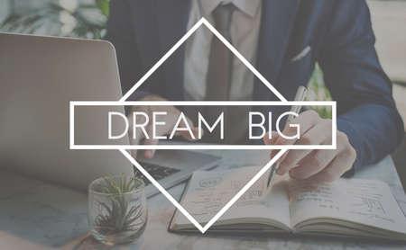 Sognare in grande Aspirazioni obiettivo di destinazione Motavation Concetto