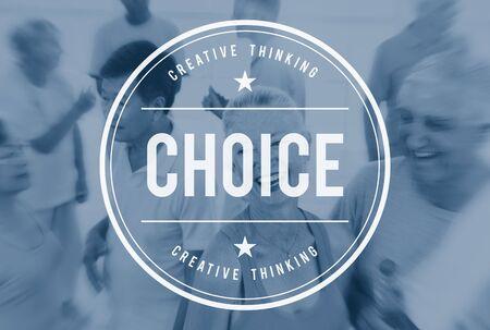choosing: Choice Choosing Decision Selection Concept
