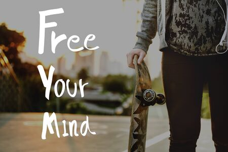 skateboarder: Free Your Mind Positive Relaxation Chill Concept