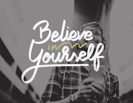 creer: Believe In Yourself Confident Encourage Motivation Concept Foto de archivo