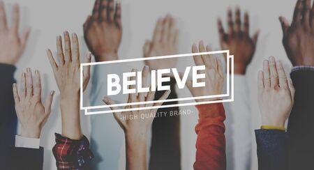 believe: Cree la esperanza Fe Confianza El optimismo Concept