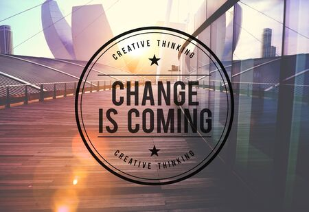 Change is Coming Forward Improvement Concept Stock Photo