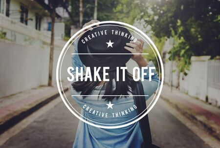 shake off: Shake It Off Leave Get Rid Off Getaway Concept Stock Photo